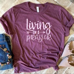 Tops - Living on a prayer tee graphic t-shirt top New!